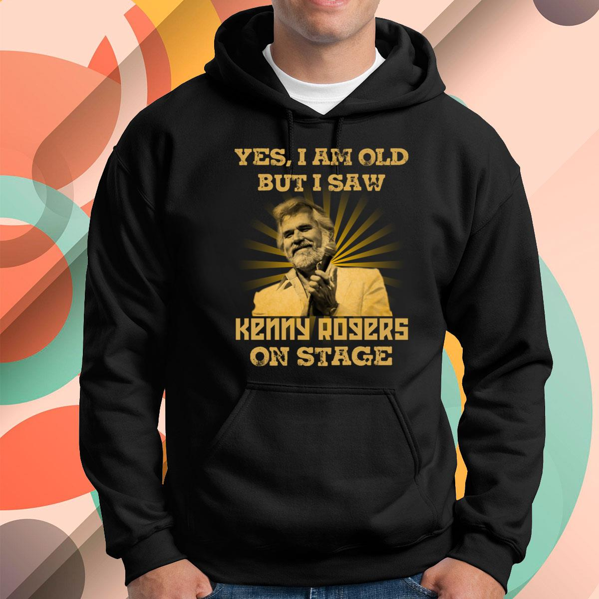 I Am Old But I Saw Kenny Rogers Pullover Hoodie