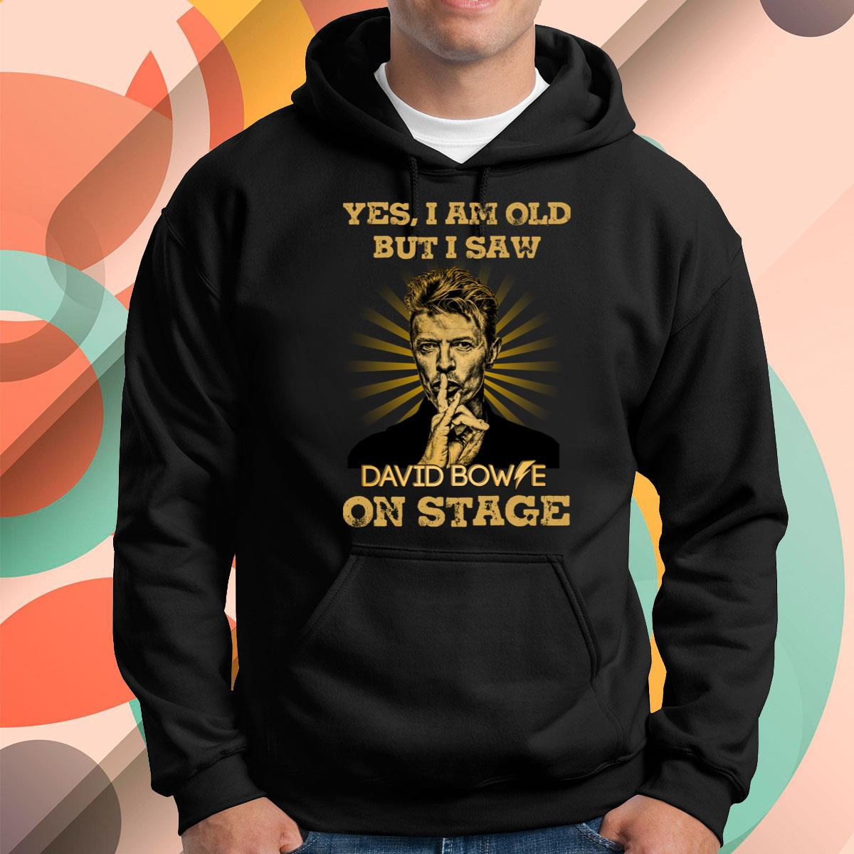 I Am Old But I Saw David Bowie Pullover Hoodie