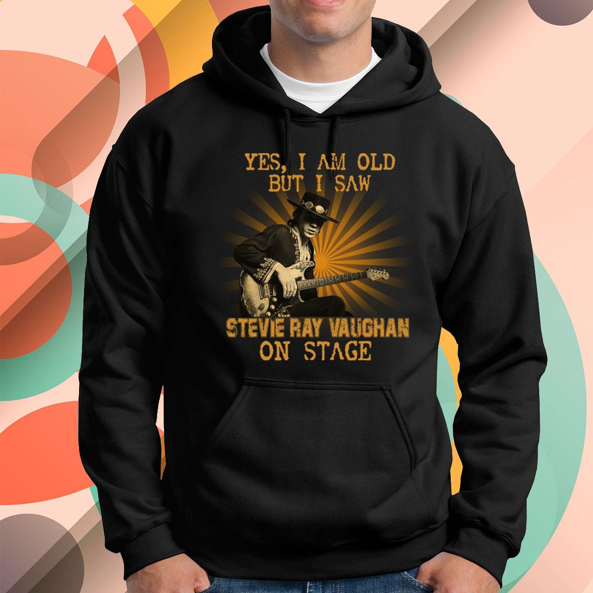 I Am Old But I Saw Stevie Ray Vaughan Pullover Hoodie