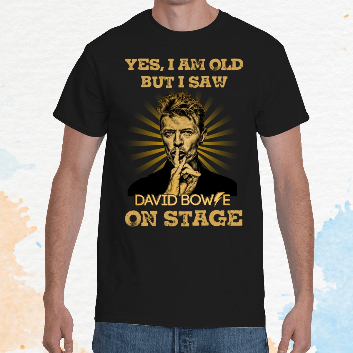 I Am Old But I Saw David Bowie Unisex T-Shirt