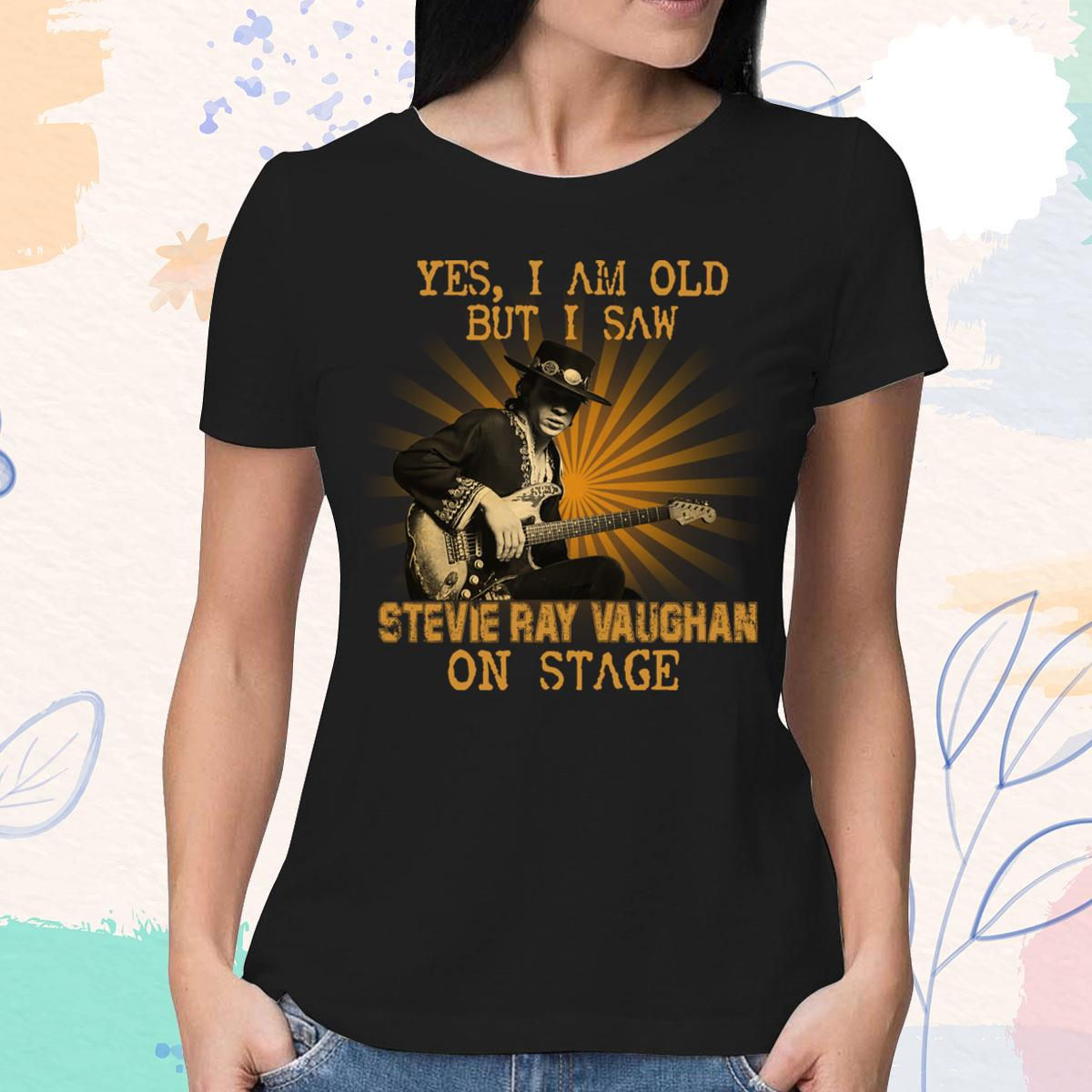I Am Old But I Saw Stevie Ray Vaughan Women's T-Shirt